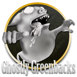 Ghostly Greenbacks